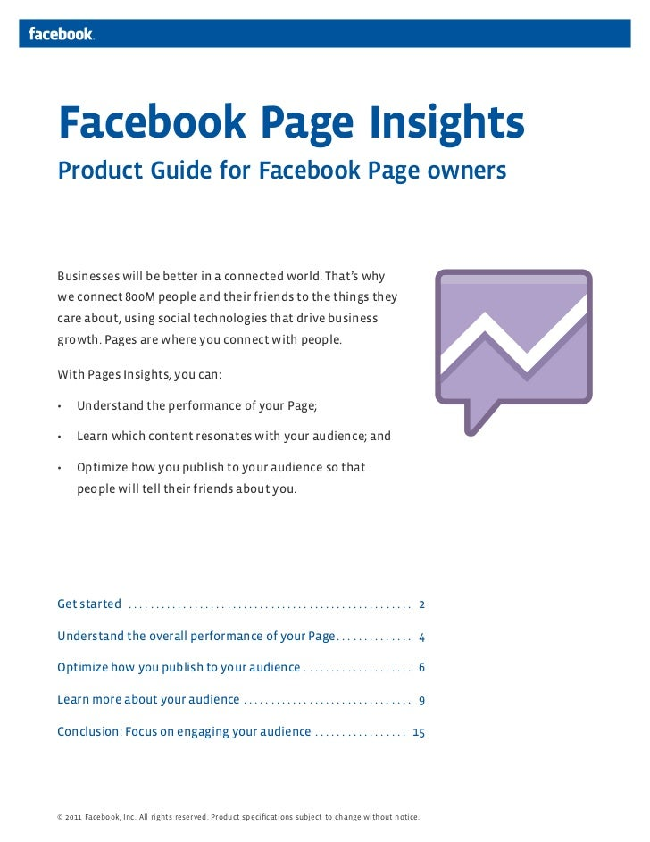 Facebook Page InsightsProduct Guide for Facebook Page ownersBusinesses will be better in a connected world. That's whywe c...