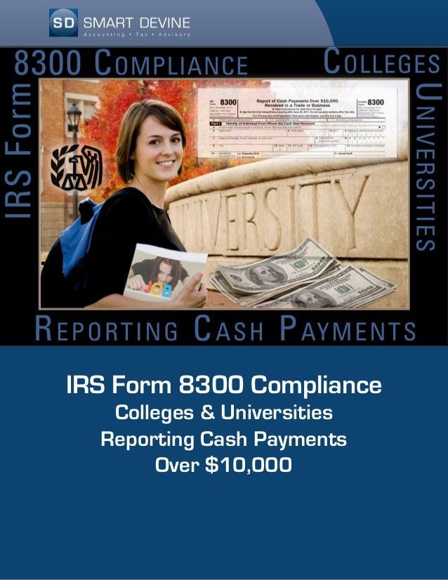 Form 8300 Compliance Smart Devine