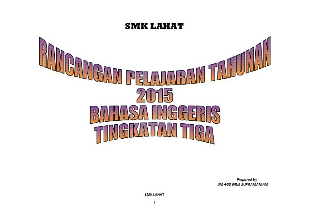 SMK LAHAT Prepared by UMAGOWRIE SUPRAMANIAM SMK LAHAT 1