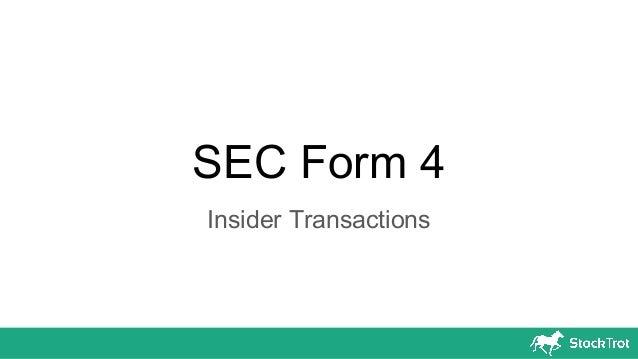 Sec Form 4 >> Sec Form 4 Insider Transactions