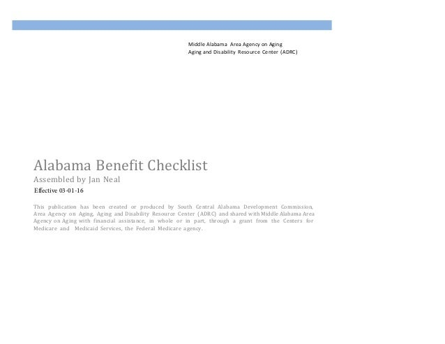 Middle Alabama& Area&Agency&on&Aging& Aging&and Disability&Resource&Center&(ADRC)& Alabama&Benefit&Checklist& Assembled&by...