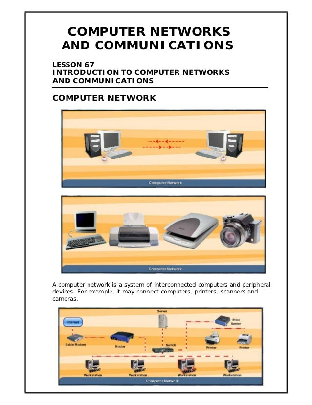 COMPUTER NETWORKS   AND COMMUNICATIONSLESSON 67INTRODUCTION TO COMPUTER NETWORKSAND COMMUNICATIONSCOMPUTER NETWORKA comput...