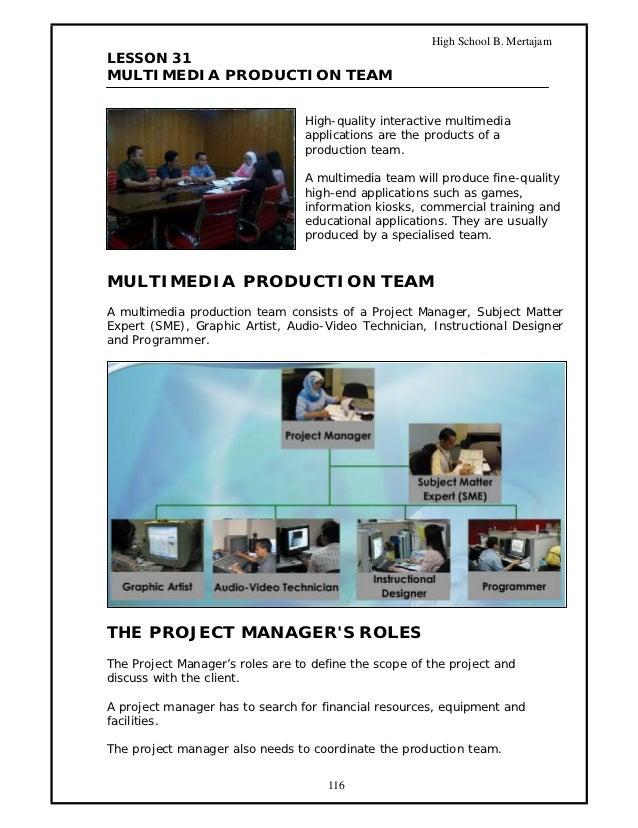 High School B. MertajamLESSON 31MULTIMEDIA PRODUCTION TEAM                                 High-quality interactive multim...