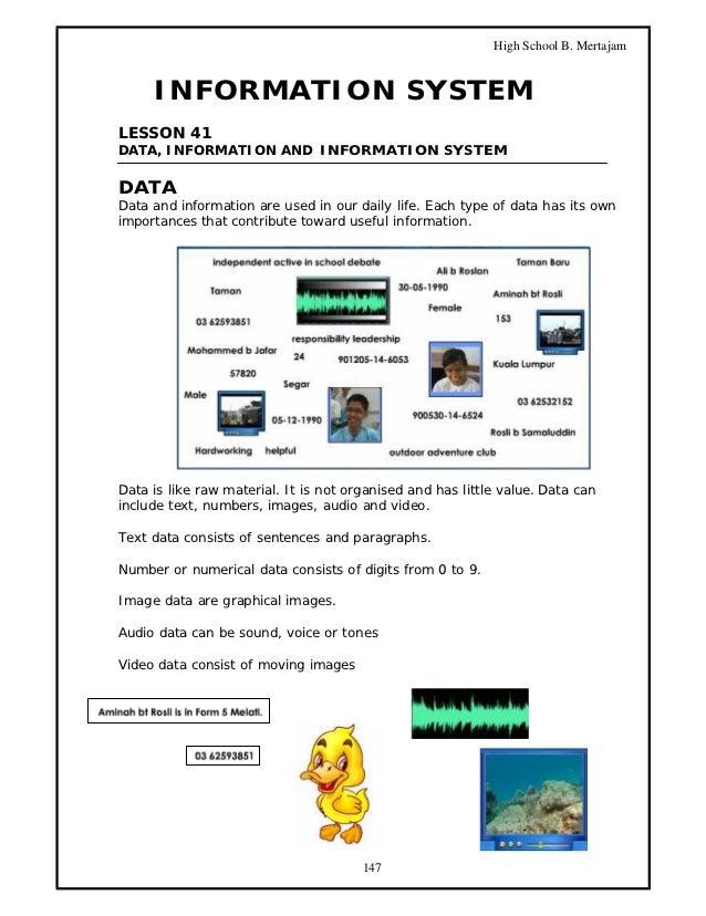 High School B. Mertajam     INFORMATION SYSTEMLESSON 41DATA, INFORMATION AND INFORMATION SYSTEMDATAData and information ar...
