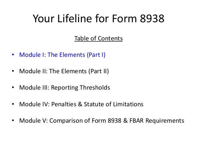 Your Lifeline For Form 8938