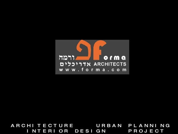 ARCHITECTURE  URBAN PLANNING  INTERIOR DESIGN  PROJECT MANAGEMENT