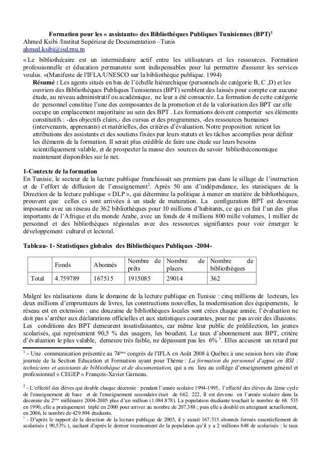 Formation pour les « assistants» des Bibliothèques Publiques Tunisiennes (BPT)1Ahmed Ksibi /Institut Supérieur de Document...