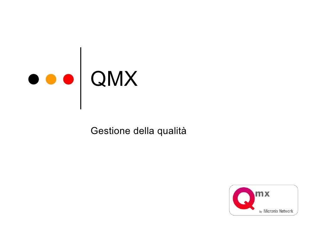 QMX  Gestione della qualità