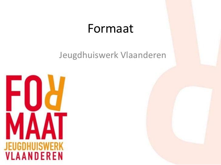 FormaatJeugdhuiswerk Vlaanderen