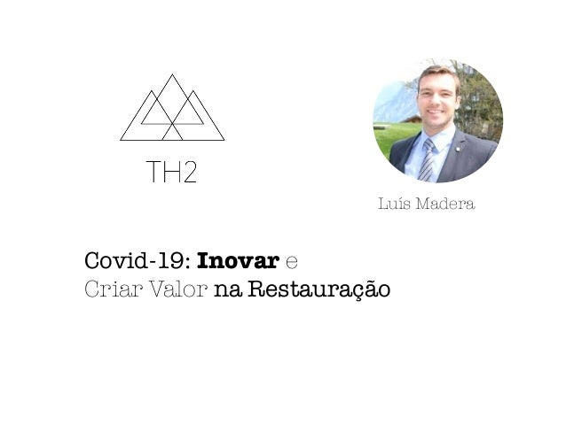 Covid 19: Inovacao na Restauracao Slide 2