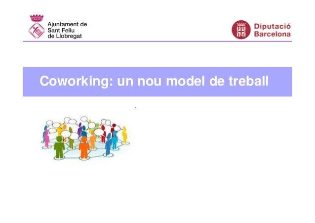 Coworking: un nou model de treball