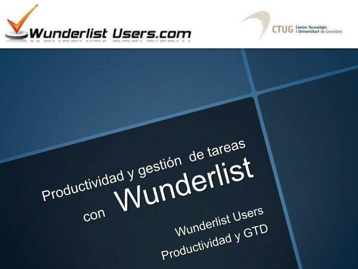 Productividad y gestión de  tareas con Wunderlist