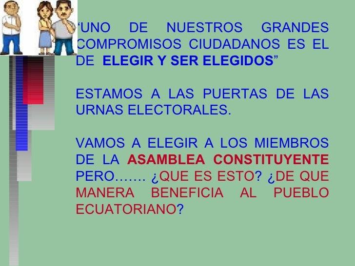 """"""" UNO DE NUESTROS GRANDES COMPROMISOS CIUDADANOS ES EL DE  ELEGIR Y SER ELEGIDOS """" ESTAMOS A LAS PUERTAS DE LAS URNAS ELEC..."""