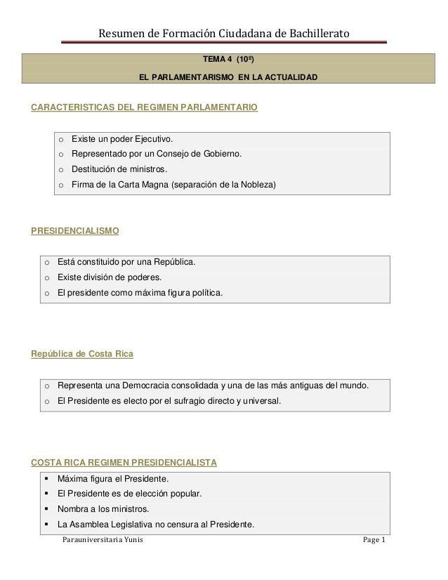 Resumen de Formación Ciudadana de Bachillerato Parauniversitaria Yunis Page 1 TEMA 4 (10º) EL PARLAMENTARISMO EN LA ACTUAL...
