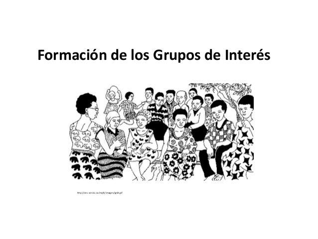 Formación de los Grupos de Interés     http://cec.vcn.bc.ca/mpfc/images/ig02.gif