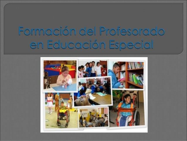  Es un profesionista que cuenta con la preparación didáctico – pedagógica que le permite atender a personas con necesidad...