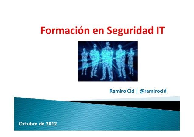 Ramiro Cid | @ramirocid Octubre de 2012