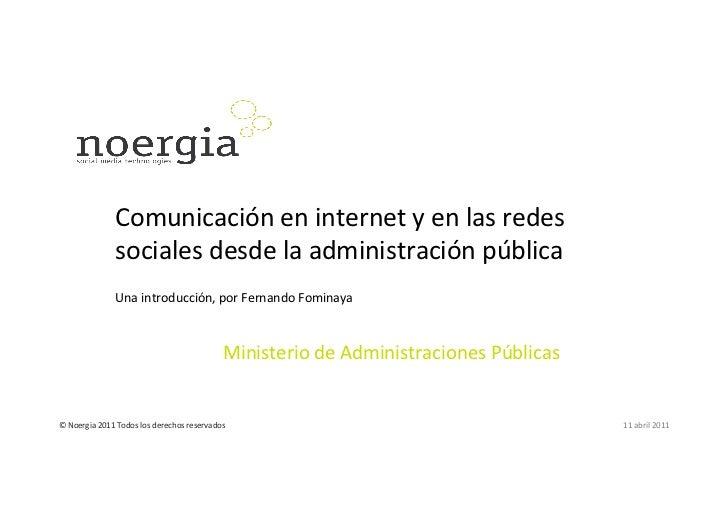 Comunicación en internet y en las redes                        sociales desde la administración públ...