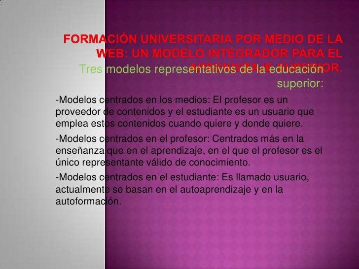 Formación universitaria por medio de la web Slide 2