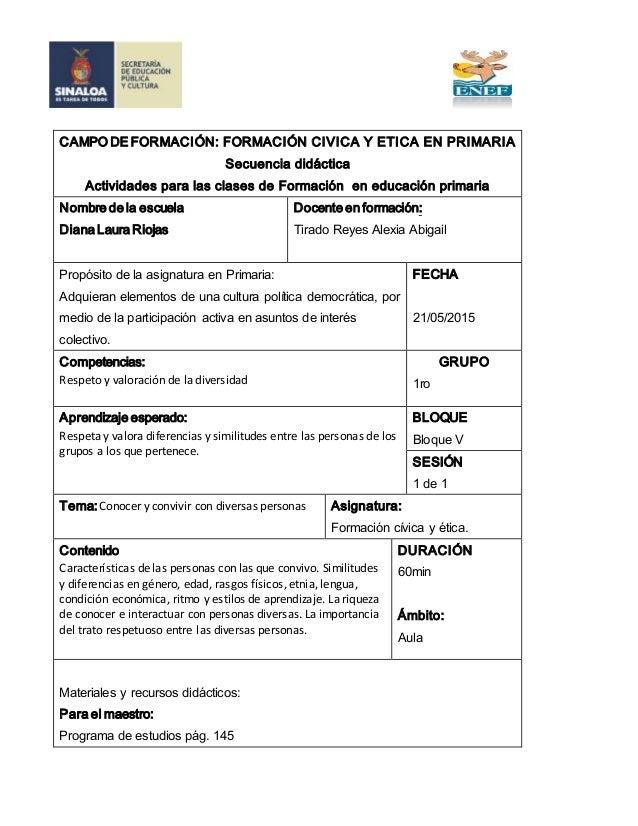 CAMPO DE FORMACIÓN: FORMACIÓN CIVICA Y ETICA EN PRIMARIA Secuencia didáctica Actividades para las clases de Formación en e...