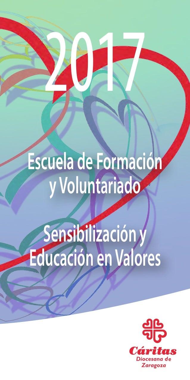 2017 EscueladeFormación yVoluntariado Sensibilizacióny EducaciónenValores