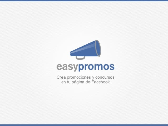 Crea promociones y concursos  en tu página de Facebook