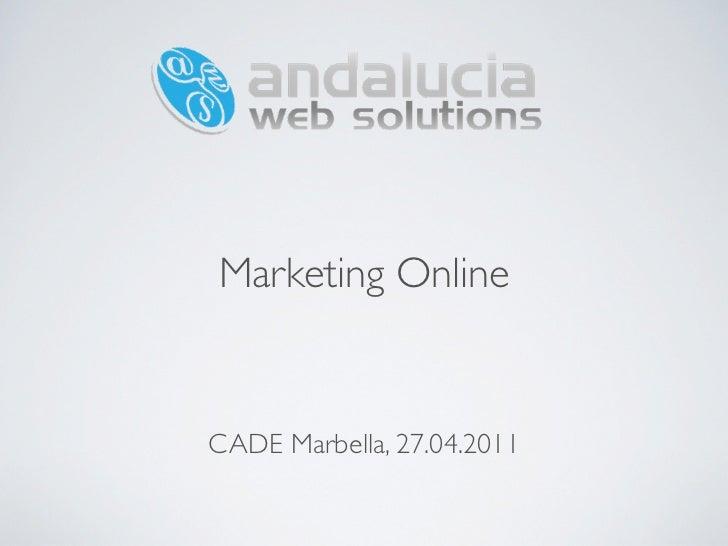Marketing OnlineCADE Marbella, 27.04.2011