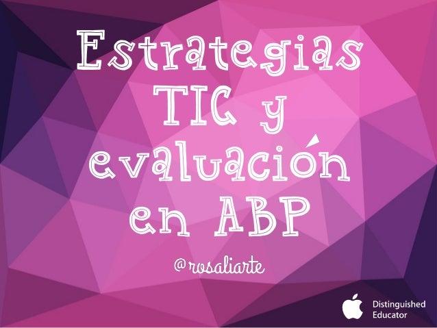 Estrategias TIC y evaluacion en ABP