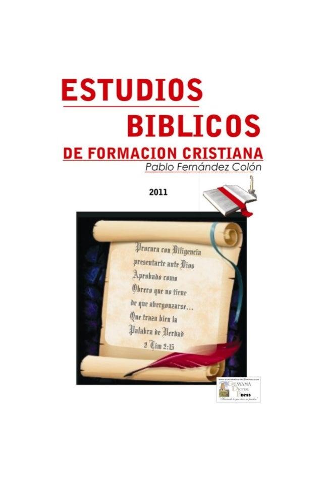 ESTUDIOS BIBLICOS DE FORMACION CRISTIANA 2011 2