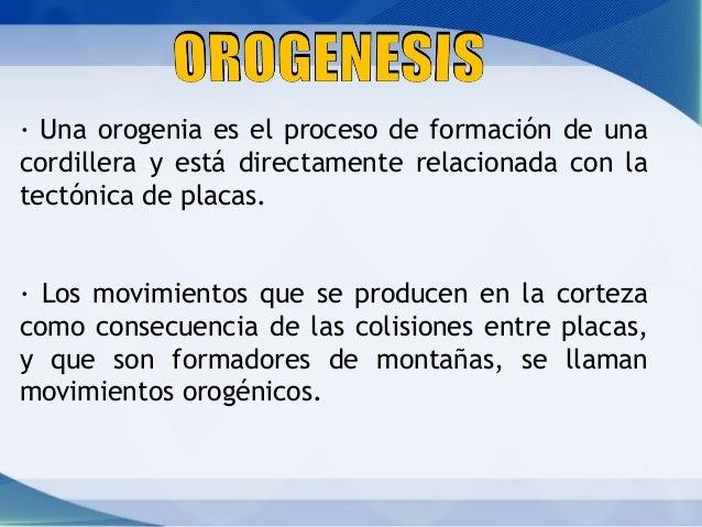 Formacion de cordilleras y orogenesis Slide 2