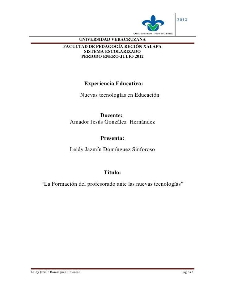 2012                               UNIVERSIDAD VERACRUZANA                    FACULTAD DE PEDAGOGÍA REGIÓN XALAPA         ...