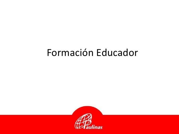 Formación Educador