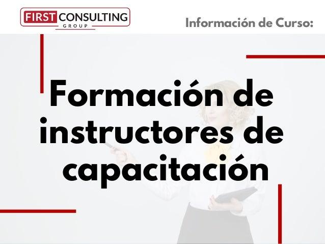 Formaci�n de instructores de capacitaci�n Informaci�n de Curso: