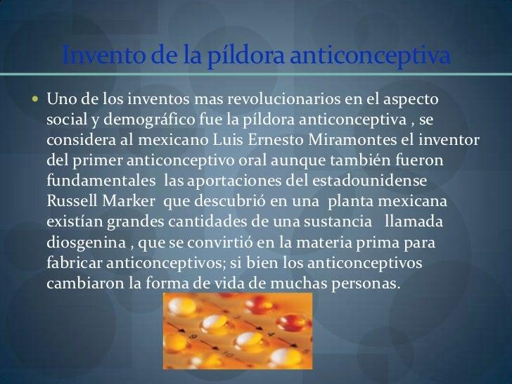 Invento de la píldora anticonceptiva<br />Uno de los inventos mas revolucionarios en el aspecto social y demográfico fue l...