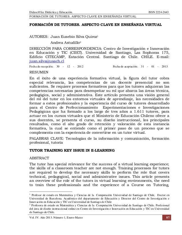 Didasc@lia: Didáctica y Educación. ISSN 2224-2643 FORMACIÓN DE TUTORES. ASPECTO CLAVE EN ENSEÑANZA VIRTUAL Vol. IV. Año 20...