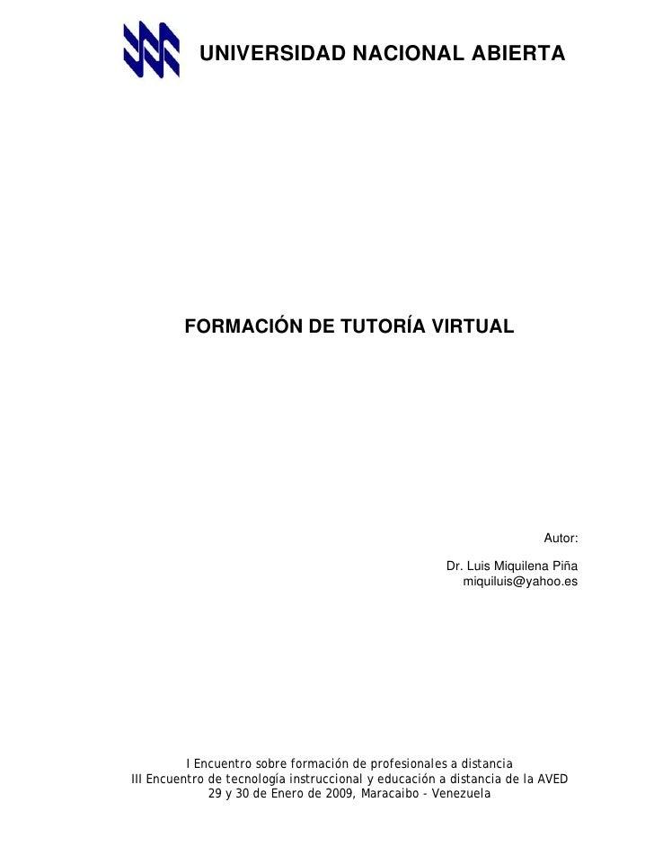 UNIVERSIDAD NACIONAL ABIERTA              FORMACIÓN DE TUTORÍA VIRTUAL                                                    ...