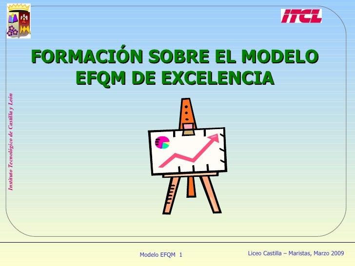 FORMACIÓN SOBRE EL MODELO EFQM DE EXCELENCIA
