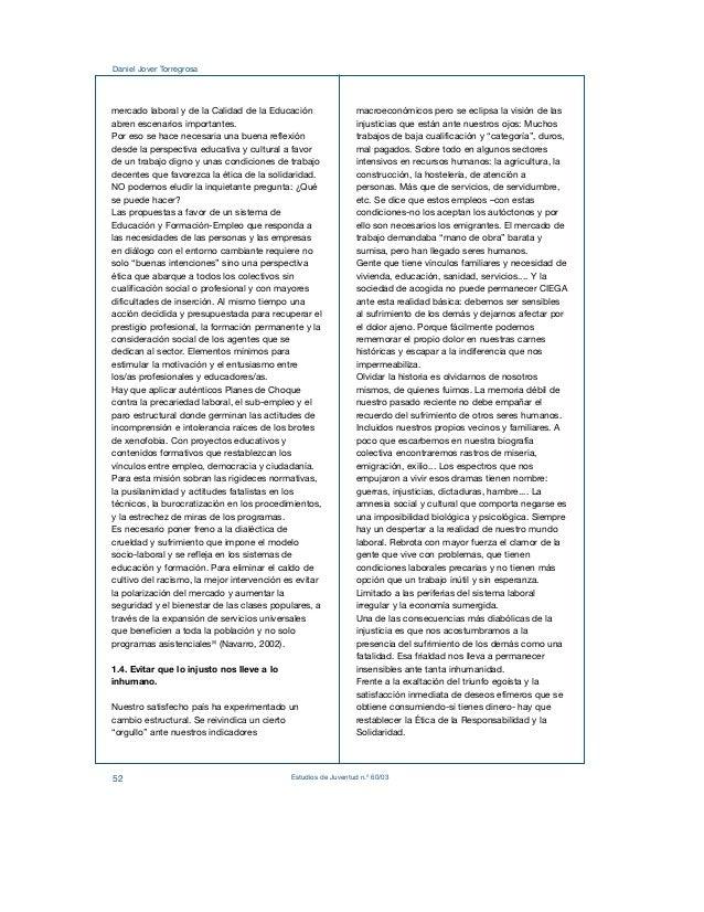Daniel Jover Torregrosa  mercado laboral y de la Calidad de la Educación  abren escenarios importantes.  Por eso se hace n...