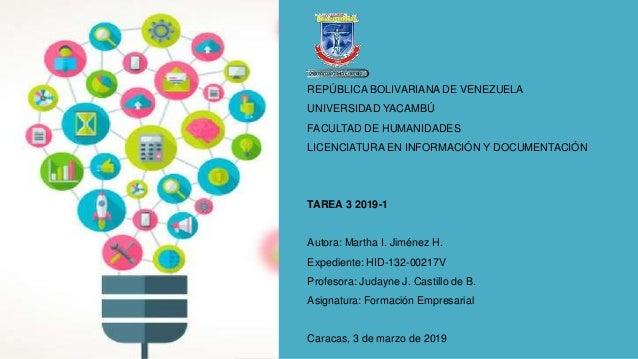 REPÚBLICA BOLIVARIANA DE VENEZUELA UNIVERSIDAD YACAMBÚ FACULTAD DE HUMANIDADES LICENCIATURA EN INFORMACIÓN Y DOCUMENTACIÓN...