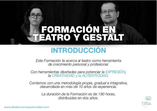 Formación y Master en Teatro y Gestalt - Institut Gestalt Slide 2