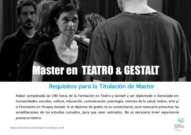 Formación y Master en Teatro y Gestalt - Institut Gestalt Slide 3