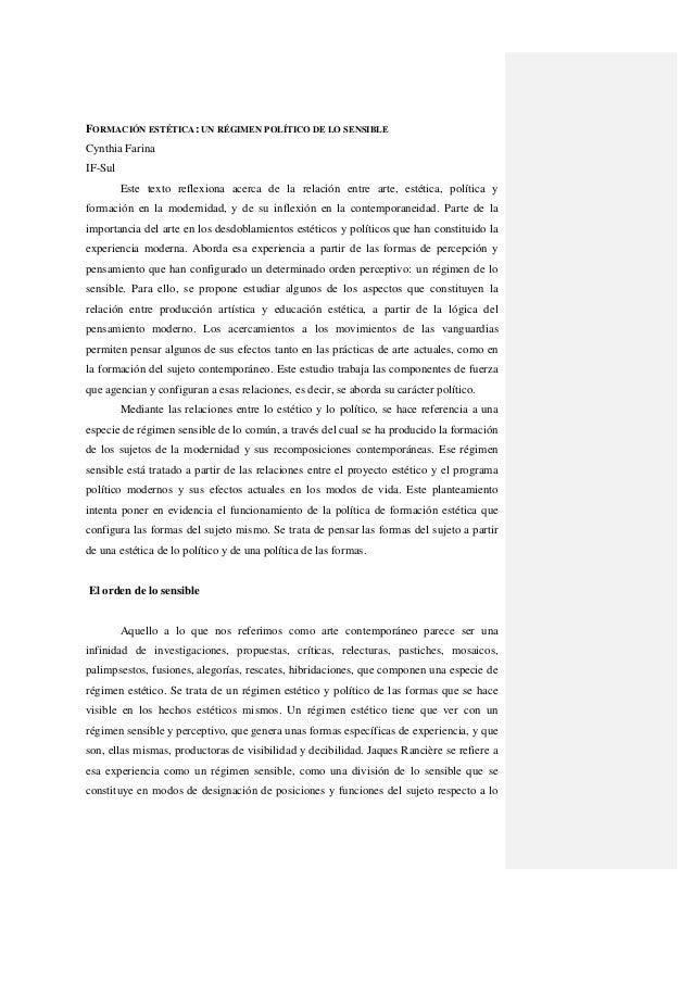 FORMACIÓN ESTÉTICA: UN RÉGIMEN POLÍTICO DE LO SENSIBLE Cynthia Farina IF-Sul Este texto reflexiona acerca de la relación e...