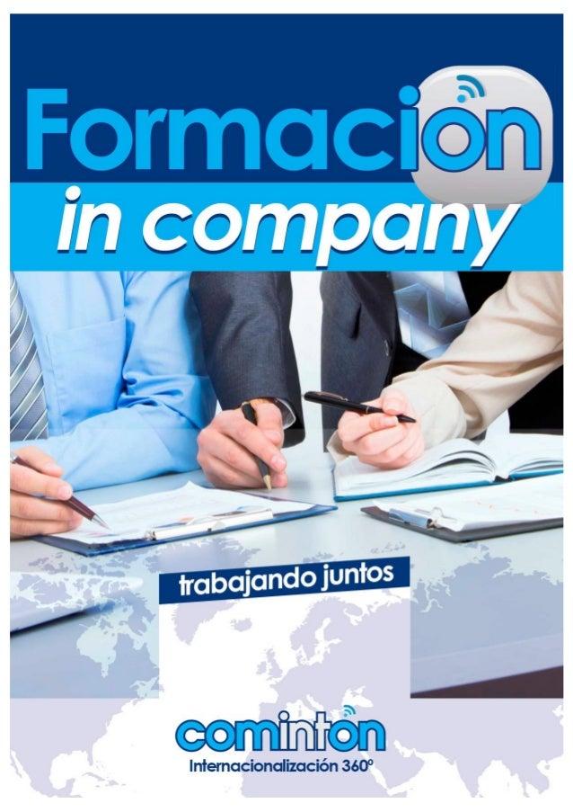 Objetivos y metodología Las empresas con actividad internacional crecen con equipos que comprendan las claves del negocio ...