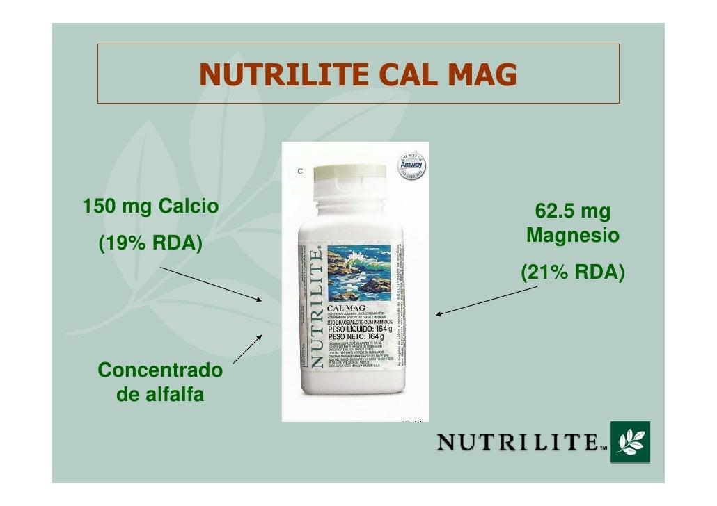 NUTRILITE CAL MAG    150 mg Calcio                   62.5 mg  (19% RDA)                     Magnesio                      ...