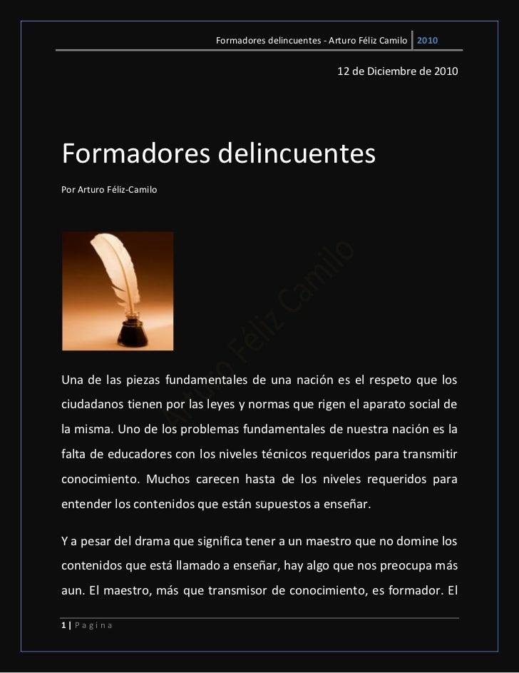 Formadores delincuentes - Arturo Féliz Camilo 2010                                                      12 de Diciembre de...