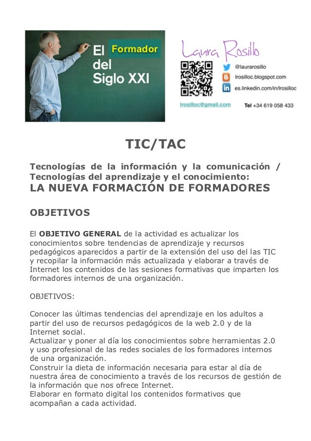 Formador                         TIC/TACTecnologías de la información y la comunicación /Tecnologías del aprendizaje y el ...