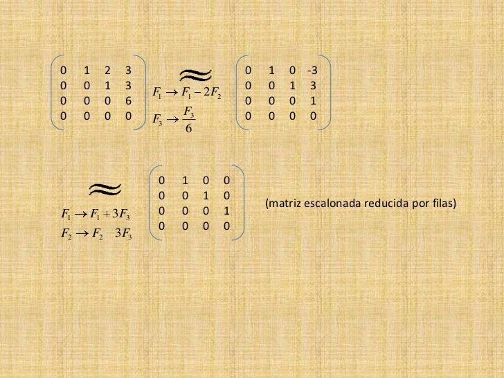 Reducir matrices a la forma escalonada