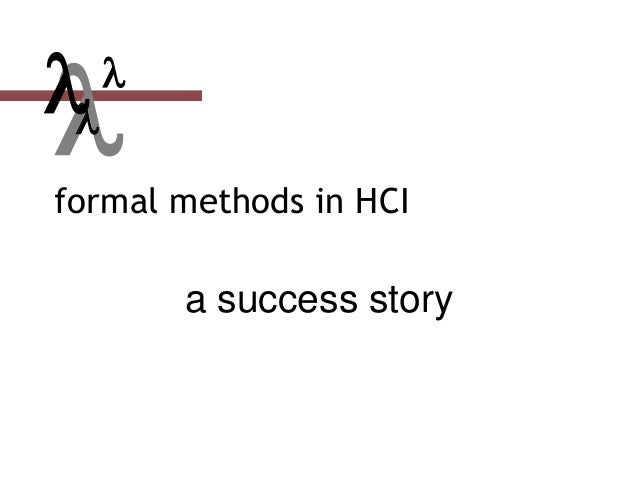 formal methods in HCI a success story  