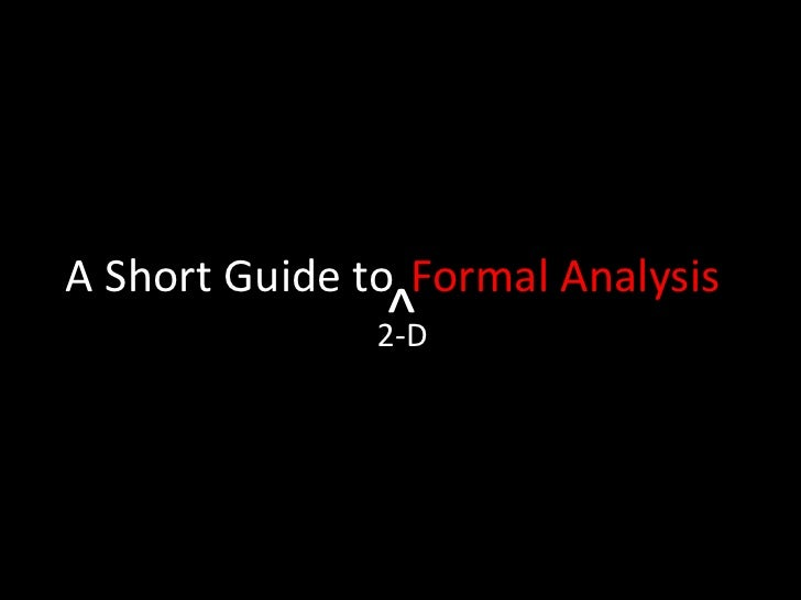 A Short Guide to<br />Formal Analysis<br />^<br />2-D<br />