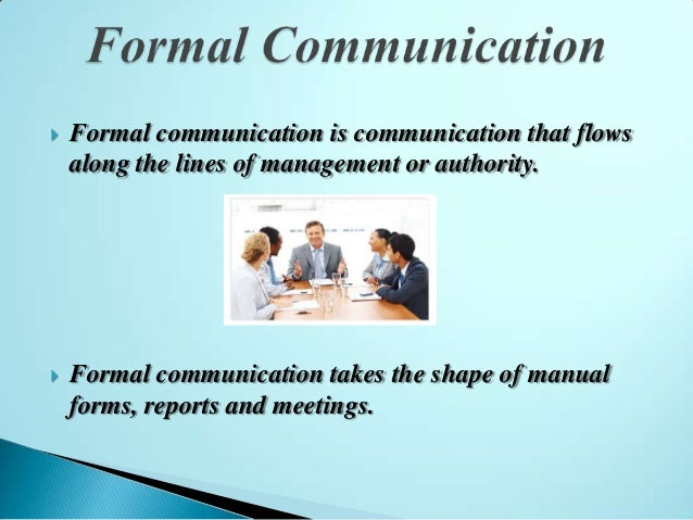 formal communication Visual 22 leadership & management ▫ describe chain of command and formal communication relationships ▫ identify common leadership responsibilities ▫ describe span of control and modular development ▫ describe the use of position titles unit objectives.